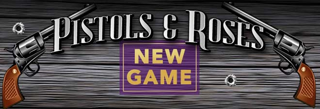 Pistols and Roses Game
